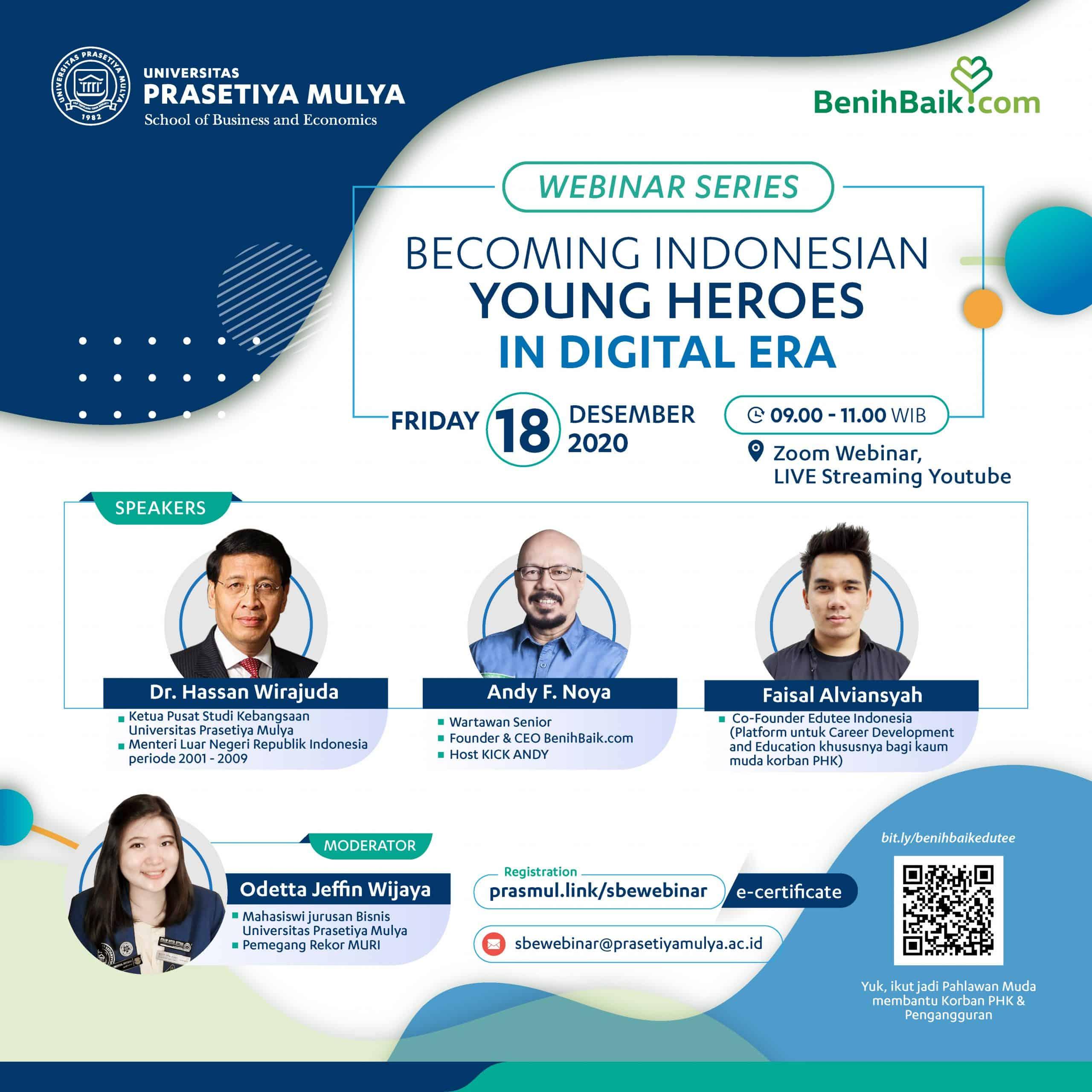IG post Webinar Series Becoming Indonesian Young Heroes in Digital Era oleh benih baik dan universitas prasetiya mulya