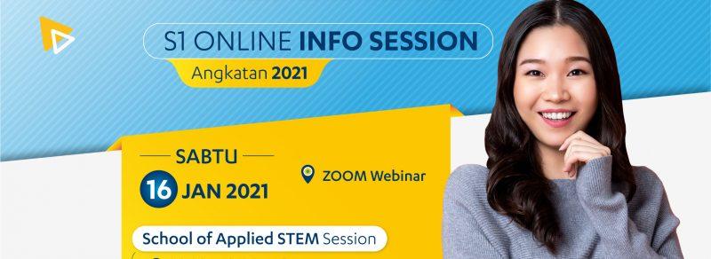 Acara Infosession untuk calon mahasiswa S1 Angkatan 2021 fakultas sbe dan stem dengan tema an improve way of learning